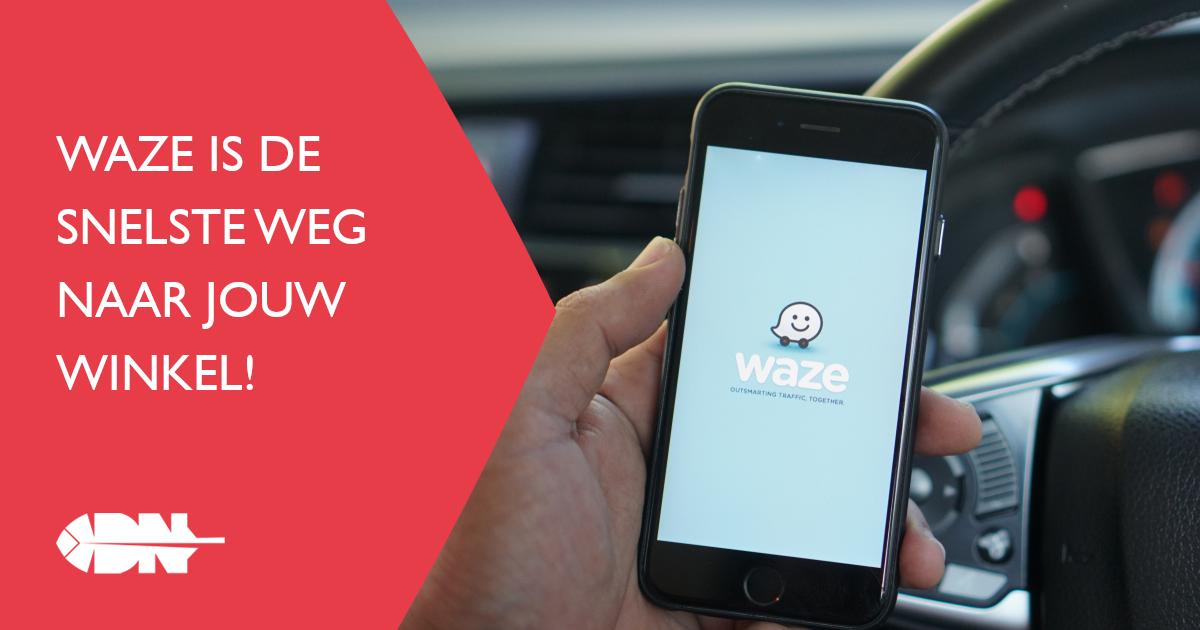Adverteren op Waze? De snelste weg naar jouw winkel!